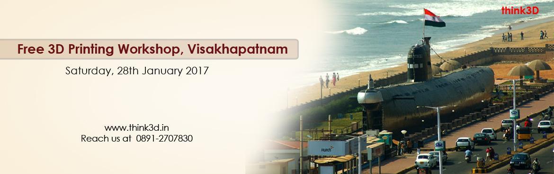 Free 3D Printing Workshop, Visakhapatnam