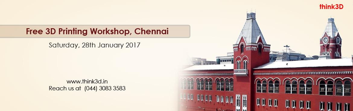 Book Online Tickets for Free 3D Printing Workshop, Chennai   , Chennai. think3D is conducting a free 3D printing workshop in Chennai, Tamil Nadu on 28th January 2017. This workshop is for all those inquisitive about3D printing technology. There will be a live demo of 3D printer in action. The session is conducted a