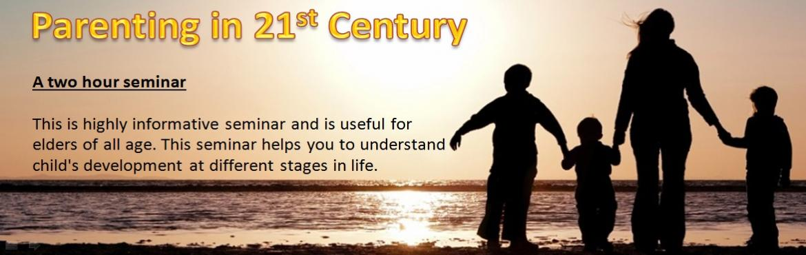 Book Online Tickets for Parenting in 21st Century, Pune. A two hour Seminar:   to gain scientific knowledge & outlook towards better child development  How the Brain and emotions develop The child's Developmental stages What happens during each stage Stage  appropriate parental approach