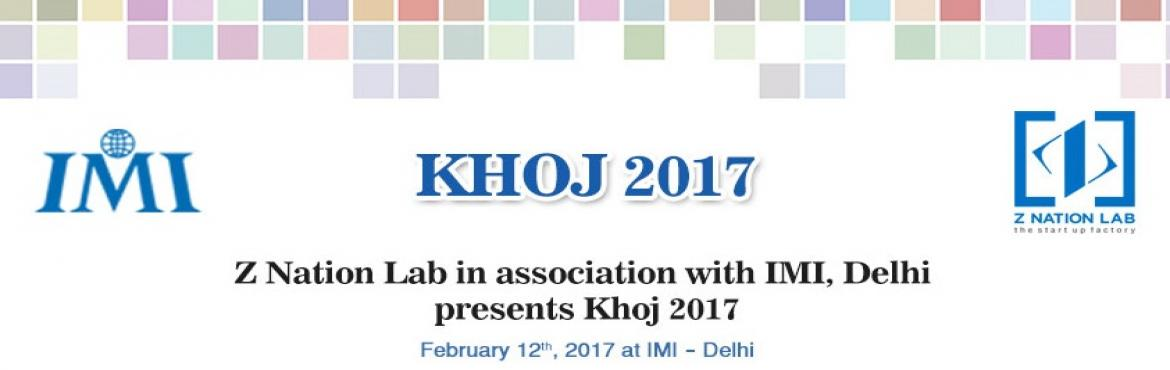 Book Online Tickets for Khoj 2017 Delhi, NewDelhi. \