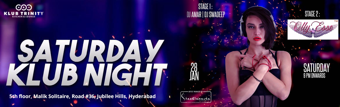 Book Online Tickets for  Saturday Klub Night with Olly Esse, Hyderabad. After a massive set at sunburn10, This Dj is ready to set the dance floor on fire one more time.So people get ready to feel the heat.