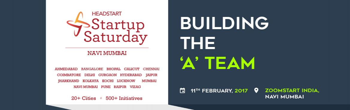 Book Online Tickets for Building the A Team, Mumbai. They say culture is the invisible co-founder of a startup. A startup team needs to strike the right chord when it comes to atmosphere, talent & hunger within. Our February theme is dedicated to helping you navigate in finding the right team set f