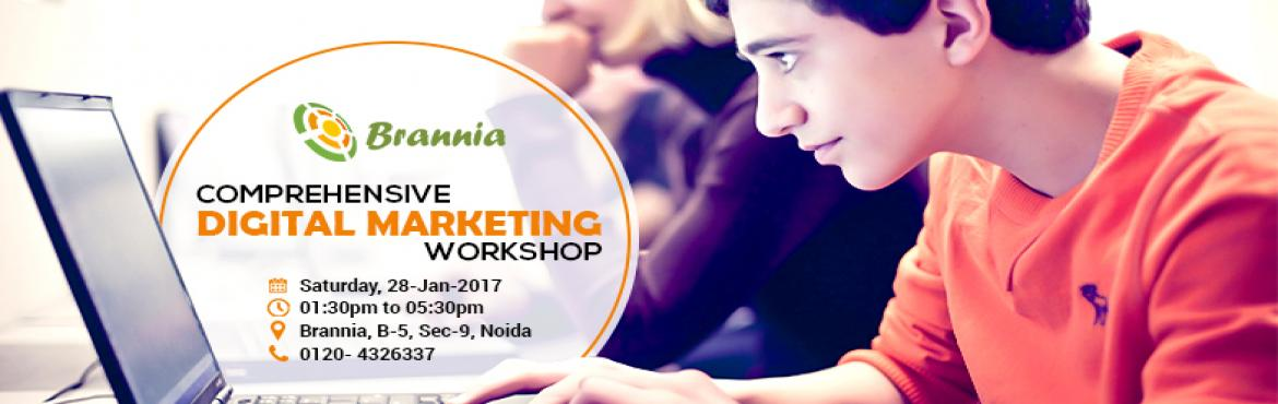 Book Online Tickets for Brannia announces workshop on Digital Ma, Noida. Brannia, an integrated marketing agency with clear focus on PR & Digital Marketing, is organising one day Digital Marketing Workshop for beginners, students, working professionals and businessmen. The workshop will be conducted on Saturday, 28th-