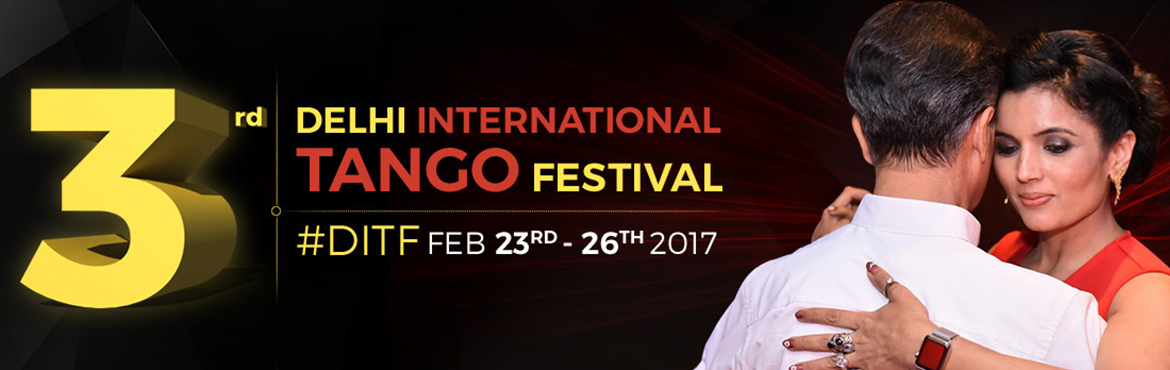 Book Online Tickets for 3rd Delhi International Tango Festival, NewDelhi. Learn Tango from the maestros Dana Jazmin Frigoli and Adrian Romeo Ferreyra at the 3rd Delhi International Tango festival on 23rd Feb - 26th Feb 2017.Eight 90-minute workshops. 2 workshops every day from 23 - 26th February Timing: 23rd February