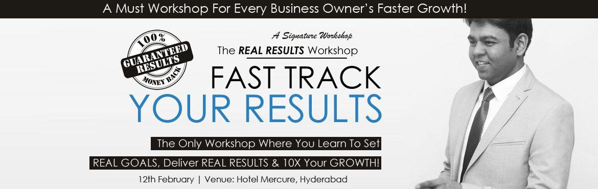 Book Online Tickets for The REAL RESULTS Workshop, Hyderabad. I am glad you made it to this page and if you are reading this you are about to discover how to accelerate your growth in both professional and personal life.  Most people today are \