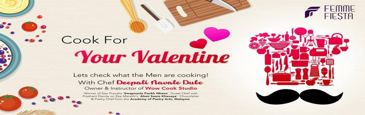 Book Online Tickets for Cook For Your Valentine, Pune. Bring your valentine to a fun date filled with couple competition, games and snacksChef Deepali Dube to demonstrate a dish and explain the rules of the game. What will you get -   An extra ordinary couple competition Couple fun games to be playe
