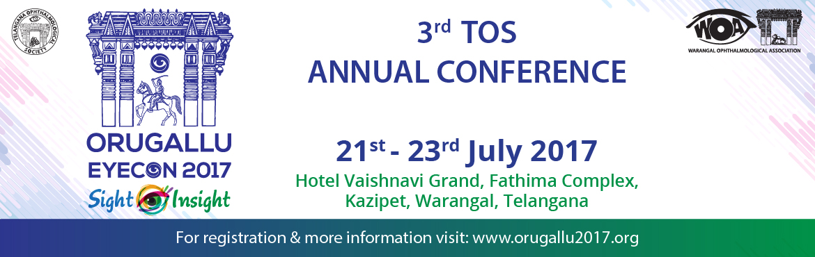 Book Online Tickets for Orugallu Eyecon 2017, Warangal. It is our great pleasure to invite you to attend the 3rd TOS Annual Conference, to be held in Warangal, Telangana from 21 – 23 July 2017. We are delighted that Warangal has been given the privilege to host this prestigious ophthalmic gathering