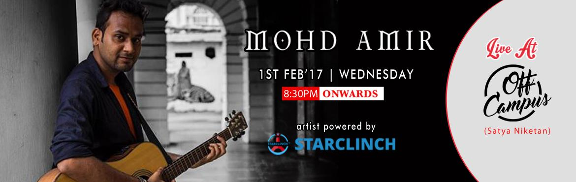 Book Online Tickets for Mohd Amir Acoustic Solo Live at Off Camp, NewDelhi. Mohd Amir, based out of the capital city of India, New Delhi, is an amazing singer who is also a student of medical sciences at the Singhaniya University. He has done various solo acts across the city. Ami