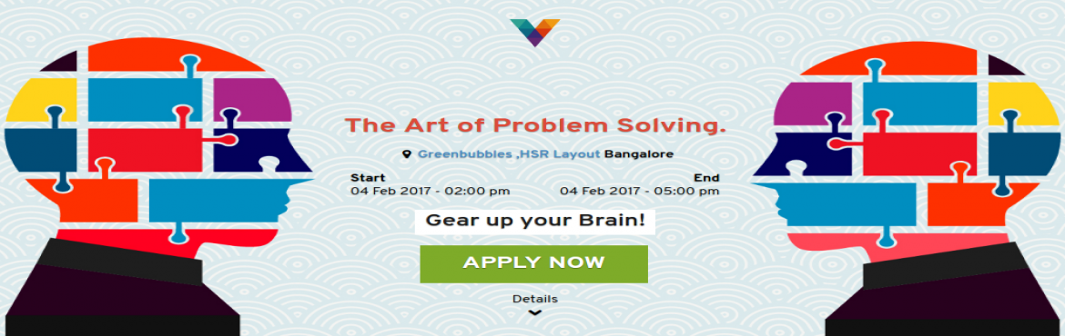 Book Online Tickets for The Art of Problem Solving, Bengaluru. Ever wondered how some people seem to be lightning quick at solving tough problems? Are these people geniuses, or can anyone learn how to \