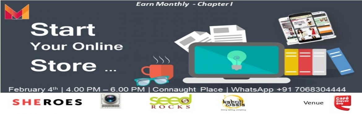 Start Your Online Store - Earn Monthly Chapter I