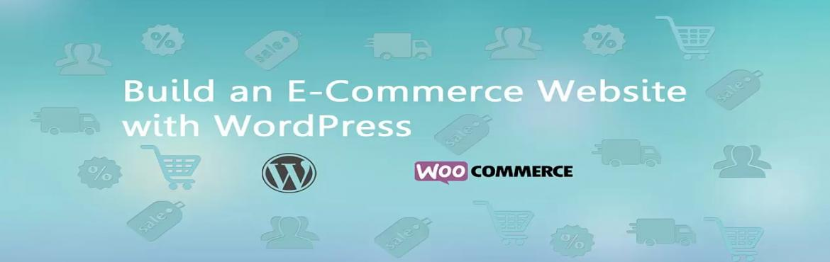 Book Online Tickets for Build an E-Commerce Website with WordPre, Visakhapat. Dear Professionals!! Exclusive personal training on Build an E-Commerce Website with WordPress for those who are aspiring to start an E-Commerce business with low budget. Any technical graduates to obtain E-Commerce knowledge and practice can attend