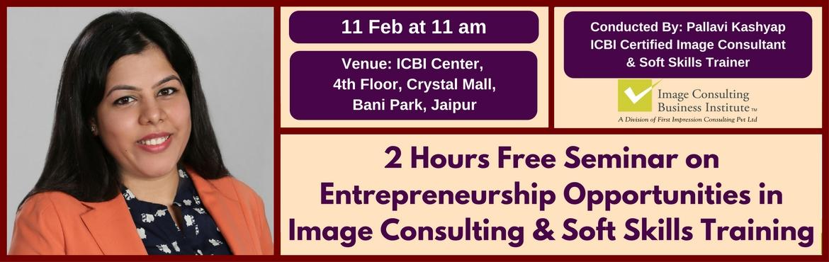Entrepreneurship Opportunities in Image Consulting and Soft Skills Training (11 Feb, Jaipur)