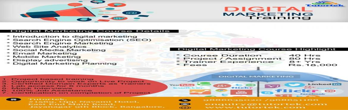 Book Online Tickets for Free Demo Class on Digital Marketing Cou, Bengaluru. Free Demo Class on Digital Marketing Training in Jayanagar Bangalore.Tutortek is a premium Digital Marketing TrainingInstitute located in Jayanagar Bangalore. We are conducting a free demo class on Digital Marketing Courseon 4th Feb 2017