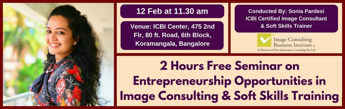 Entrepreneurship Opportunities in Image Consulting and Soft Skills Training (12 Feb, Bangalore Koramangala)