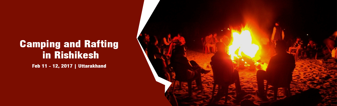 Camping and Rafting in Rishikesh