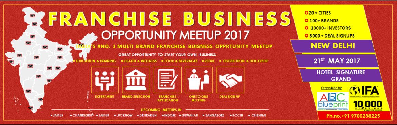 Franchise Opportunity Meetup Delhi