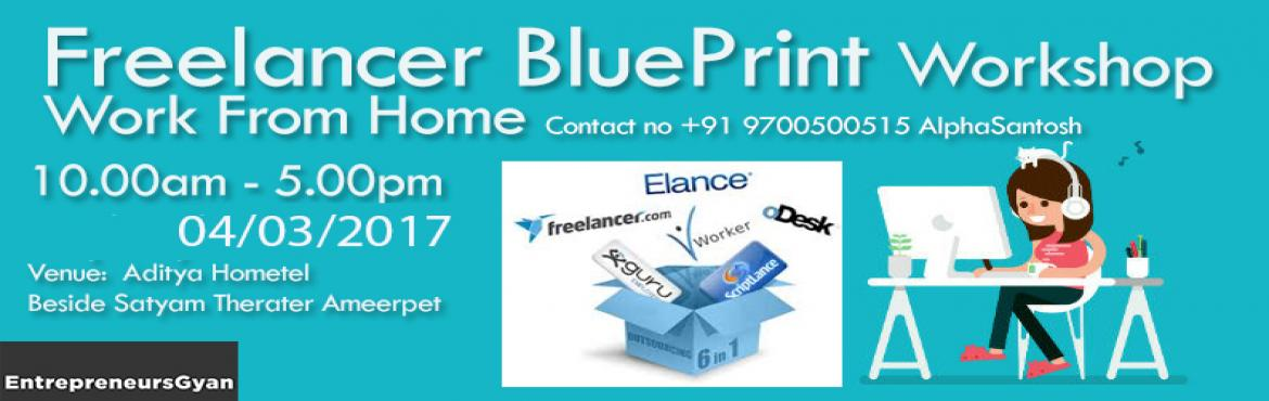 Book Online Tickets for Freelancer Blueprint  Workshop | how to , Hyderabad.     How to make money from online through freelancing telling about upwork and freelancer platforms. Module 1:  History about  Freelance & Elance how to use it to your advantages Practically exercise on Goal Setting Identifying your Cor