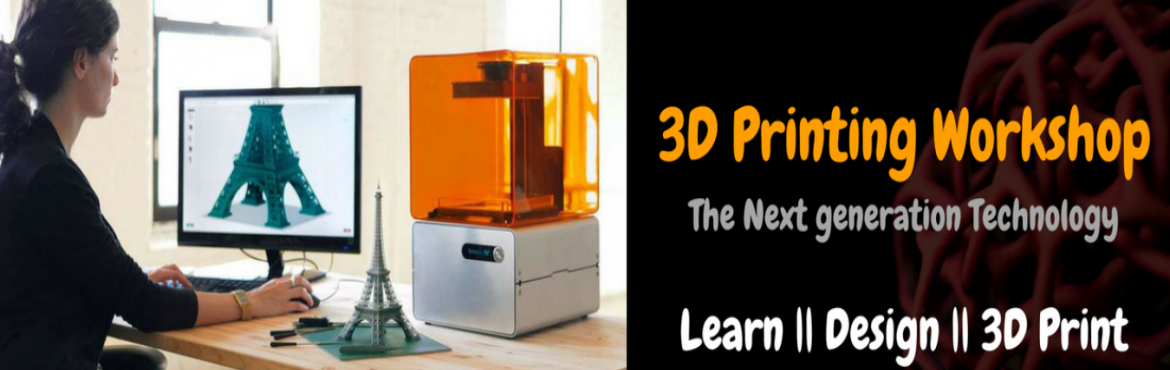 Book Online Tickets for 3D Printing Workshop- 11th February , Hyderabad. Come on Hyderabad, Let\'s 3D Print ! The popularity and awareness of 3D Printing is exploding. It is breaking down barriers in design and manufacturing, and making what was previously impossible, possible for anyone with just a basic understanding of