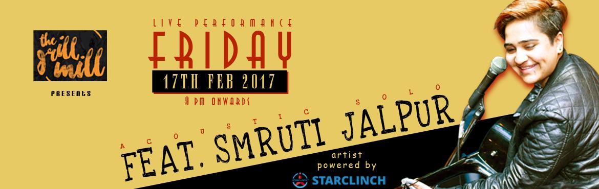 Book Online Tickets for Smruti Jalpur Acoustic Solo Live at Loca, NewDelhi. Smruti Jalpur is an artist musician from Mumbai. She and her band have done solos shows around the city and also played with numerous other musicians in and around a ton of spots in Mumbai and Delhi.