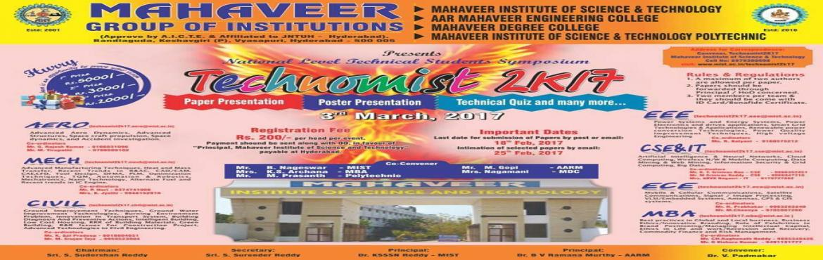 Book Online Tickets for TECHNOMIST-2k17, Hyderabad.  A National Level Technical Symposium A Platform For All Enthusiasts To Portray Their Skills Events Discribed In Poster Are Paper And Poster Presentation, Technical Quiz Additional Events Are Coding Contest ,Mock Parliament  &