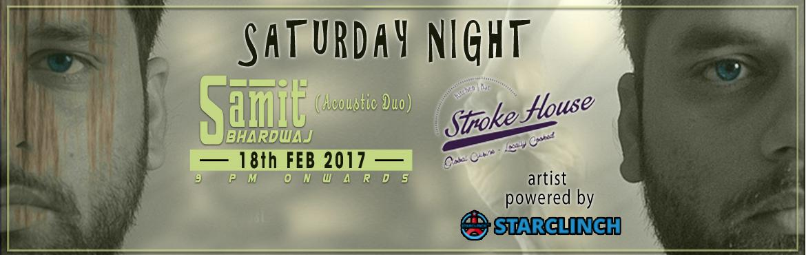 Samit Bhardwaj Duo Live at The Stroke House - Powered by StarClinch