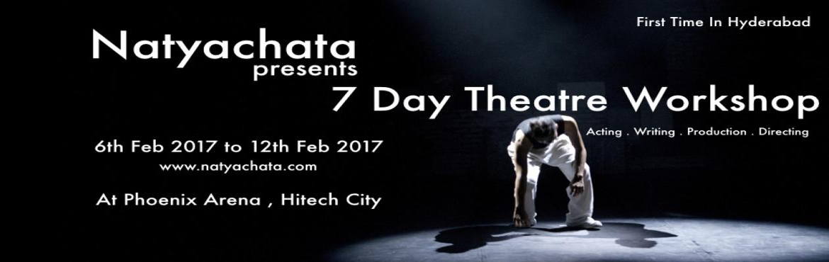 Natyachatas Seven Day Theatre Workshop