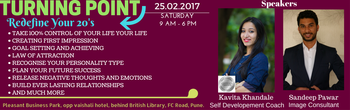 Book Online Tickets for TURNING POINT-Redefine Your 20s, Pune. About : KAVITA KHANDALE   Kavita khandale is a transformational trainer and coach. She is a commerce graduate and currently pursuing her llb degree from pune university. Also, she  is serving one of the  toastmasters club as vice-presi