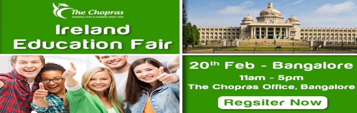 Book Online Tickets for Ireland Education Fair 2017 in Bangalore, Bengaluru. In an attempt to bring new light to the wonderful opportunities that the Irish universities have to offer to the students aspiring for overseas education, The Chopras' are announcing the Ireland Education Fair 2017 in Bangalore.Ireland is being