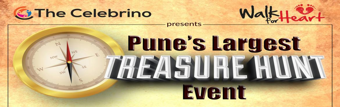 Book Online Tickets for Treasure Hunt - Walk for Heart, Pune. There you go ....;The Celebrino presents the biggest game of Treasure Hunt in our City. So guys join us to connect, play together and support our social motto-\'Walk for Heart\'.Make a team of 4-5 members and go on a unique way to discover Pune city
