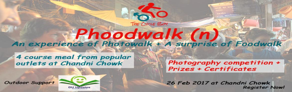 Phoodwalk = Photowalk + Foodwalk