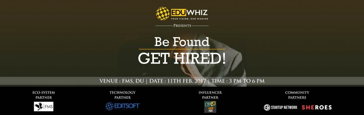 Book Online Tickets for Be Found, Get Hired, NewDelhi. This workshop is designed to equip participants with practical skills to help them find and secure their ideal job. In this workshop, participants will learn how to present themselves effectively to employers and recruiters on paper and in person, an
