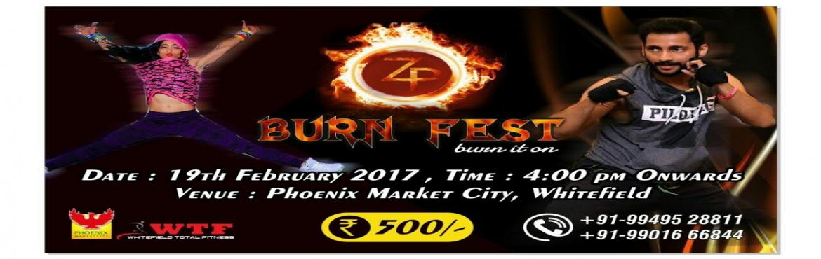 Book Online Tickets for BurnFest-Burn it on, Bengaluru. BurnFest India event is a Fitness Party in Bengaluru with two mega fitness experts Zumba Queen Shwetambari Shetty & Piloxing MT Mahek Shah on 19th Feb\'2017 from 04:00PM Onwards Phoenix Marketcity Bangalore.