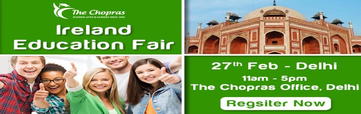 Book Online Tickets for Ireland Education Fair 2017 in Delhi - F, NewDelhi. WHY IRELAND?The Republic of Ireland is quite young in its formation and filled with deep rooted rich culture and history that is just too brilliant to ignore; even if you are not a history enthusiast.The country will no doubt offer challenges the day