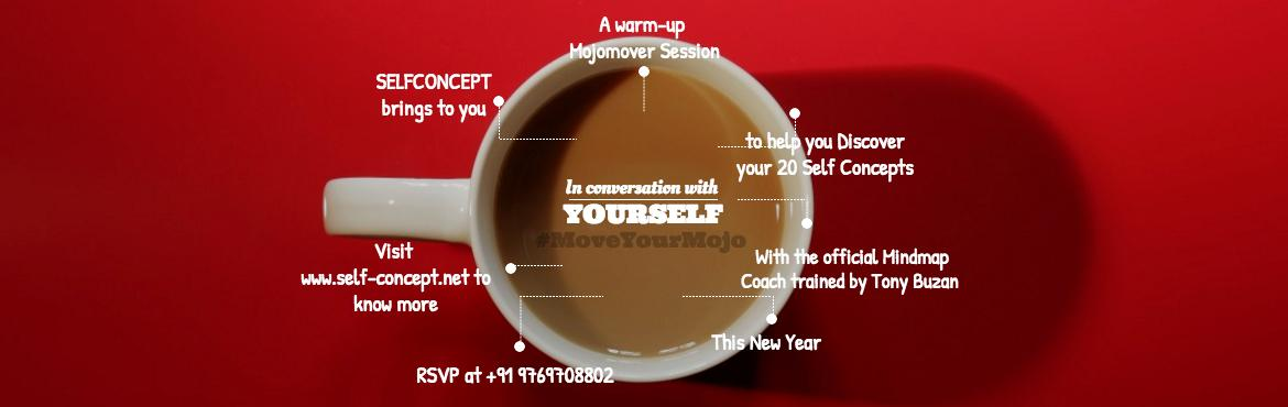 Book Online Tickets for New Year SELFCONCEPT Warm-Up , Mumbai.   We believe everyone has a \