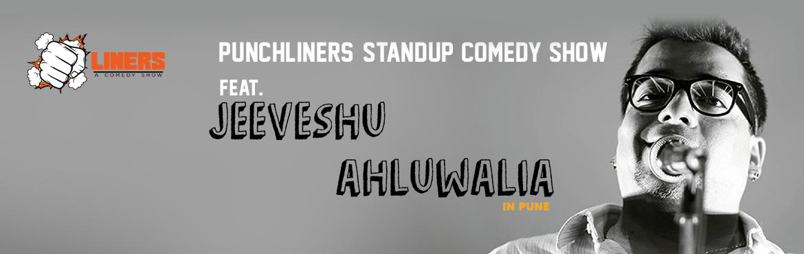 Punchliners: Standup Comedy Show Ft Jeeveshu Ahluwalia in Pune