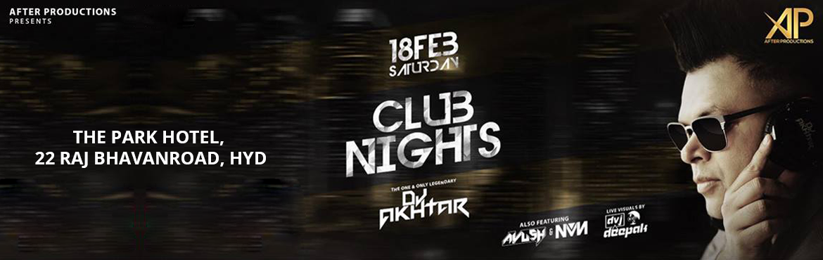 Book Online Tickets for CLUB NIGHTS FT. DJ AKHTAR, Hyderabad. Dj Akhtar is currently amongst the very few DJs in India who started the dance/club culture scene and is still doing it successfully for almost three decades now.  He is one of the pioneers of mainstream commercial