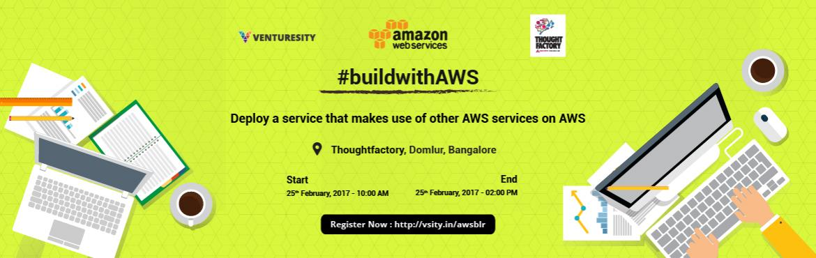 Book Online Tickets for BuildwithAWS and Deploy a Web App on AWS, Bengaluru. About #buildwithAWS: One of the world\'s most powerful hosting platform, Amazon Web Services, needs to be harnessed in order to create high performance apps, sites and programs. We introduce a new series of LearnUps teaching you the capabilities and
