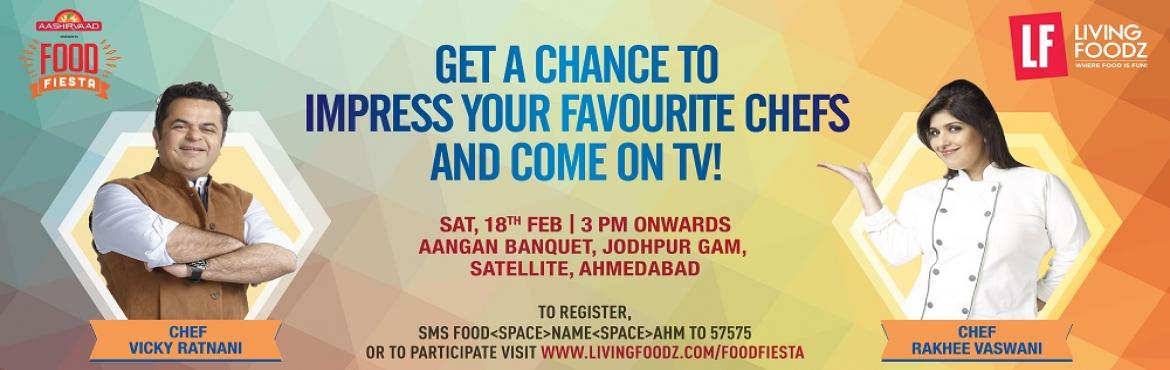 Book Online Tickets for Food Fiesta Ahmedabad, Ahmedabad.   Living Foodz brings Food Fiesta to your city! Join Celebrity Chef Vicky Ratnani and Rakhee Vaswani at a Culinary Extravaganza on February 18   India's leading food & lifestyle channel, Living Foodz bring