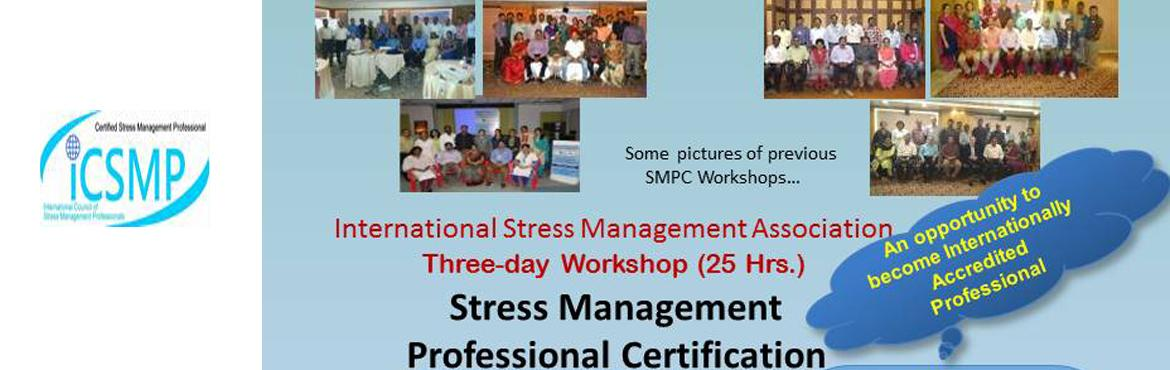 Book Online Tickets for Stress Management Professional Certifica, Hyderabad.
