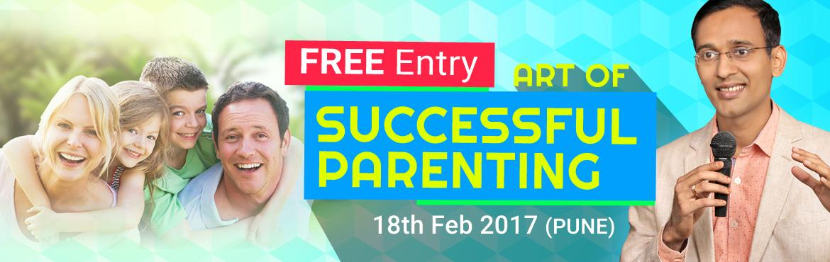 Book Online Tickets for Art of Successful Parenting - By Dinesh , Pune. Dear Parents,  Do you want to reduce childs anger, wrong demands & Back answers? Do you want to reduce child's mobile, TV & video game time? Do you want to raise responsible child, without tension & stress? How to balance your Perso