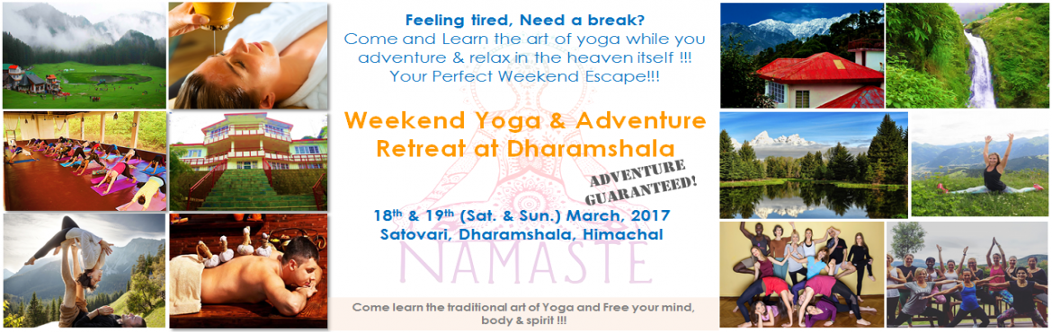 Book Online Tickets for Yoga and adventure retreat at Dharamshal, Dhial.  Weekend Yoga & Adventure Retreat at Dharamshala Date & Time: 6am, 18th March to 10am, 19th March About the Event:  This is an exclusive event giving you a rare opportunity to relax, refresh and rejuvenate yourself. Take a weekend off fr