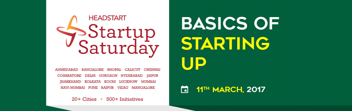 Book Online Tickets for Basics of Starting Up - Startup Saturday, Hyderabad. Headstart\'s Startup Saturdayis a monthly meetup designed to help early stage Entrepreneurs with their startups. Withpresencein 20+ cities, Startup Saturday is the only event in Hyderabad that is happening for the past 8+Years on&nb