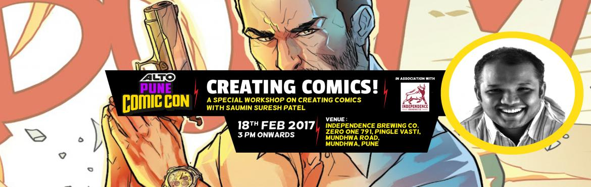 Book Online Tickets for Alto Pune Comic Con Presents Creating Co, Pune.   Bring out your inner nerd by joining this fun workshop and learn how to create your own comic book! The workshop will focus on how reputed comics creator Saumin Suresh goes about creating the comics, right from ideation to to art. The Workshop