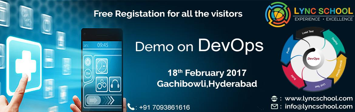 Book Online Tickets for Free Demo on DevOps, Hyderabad. Devops and gain experience on real time projects by expertise faculty. Attend for DevOps Training & certification course organized by Lync School
