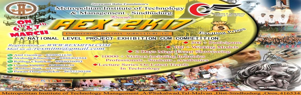Book Online Tickets for REX 2k17, Oras. REX stands for Research cum Exhibition ,A 2 Days Mega Event Showcasing:- Technical Project Exhibion for Engineering ,Diploma, Agriculture,Bsc-IT 100+ Working Models 1000+ Participants 10,000+ Visitors Including Industries,Professionals,Academics and