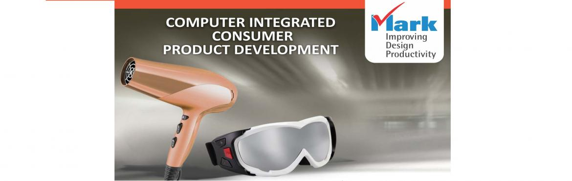 Computer Integrated Consumer Product Development