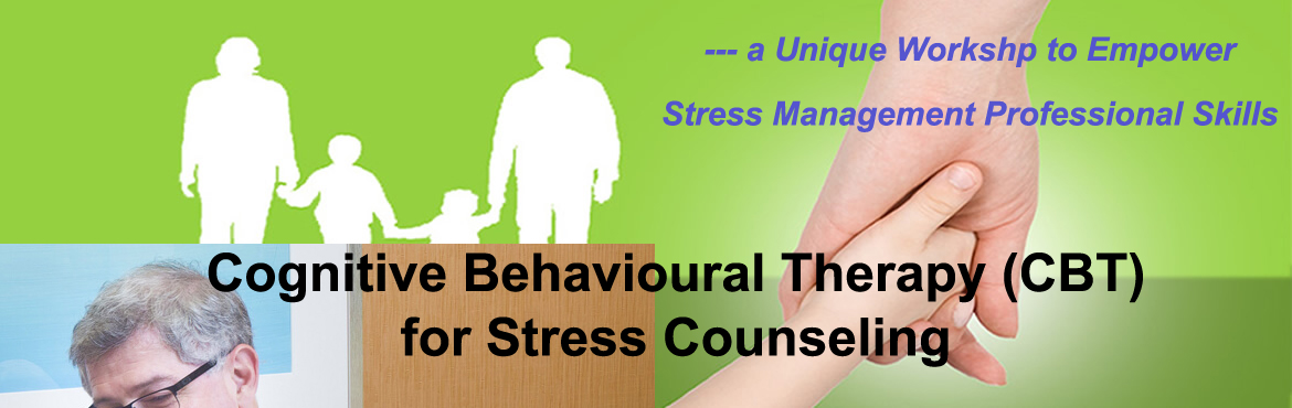Cognitive Behavioural Therapy (CBT) for Stress Counseling