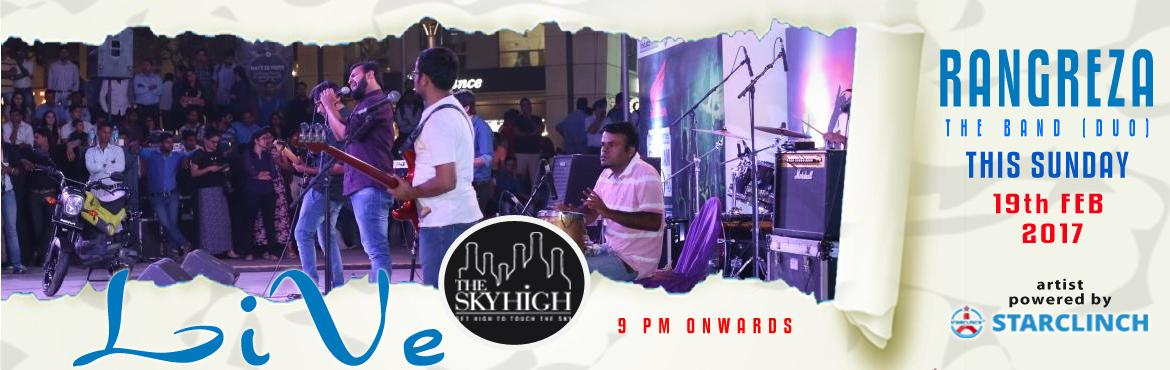 Book Online Tickets for Rangreza The Band Live at The Sky High -, NewDelhi. Rangreza is a Bollywood/fusion/Sufi rock LIVE band based out of the capital city of India, New Delhi. Formed in November 2015, the band believes in celebrating every color of life with their version of mus