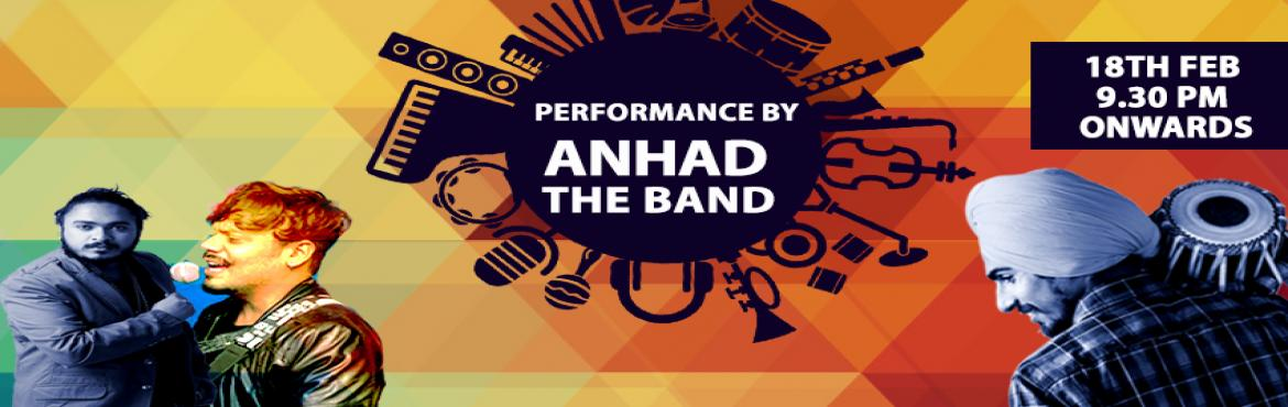 Book Online Tickets for  Saturday Live: Performance by Anhad, Gurugram. Anhad - The band is all set to take on the stage on 18th Feb, Saturday from 09.30 PM onwards at Impromptu. Are you ready to be a part of Sufi magic? Don\'t wait. Reserve your table now: +91 - 7840055999. Free entry for everyone!