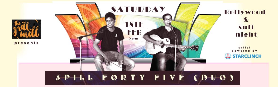Book Online Tickets for Spill Forty Five Acoustic Duo Live Band , Gurugram. Spill 45 is a LIVE band based out of the capital city of India, New Delhi. It is a duo project that performs the best of acoustic, unplugged, and Sufi music.This duo project was started in 2